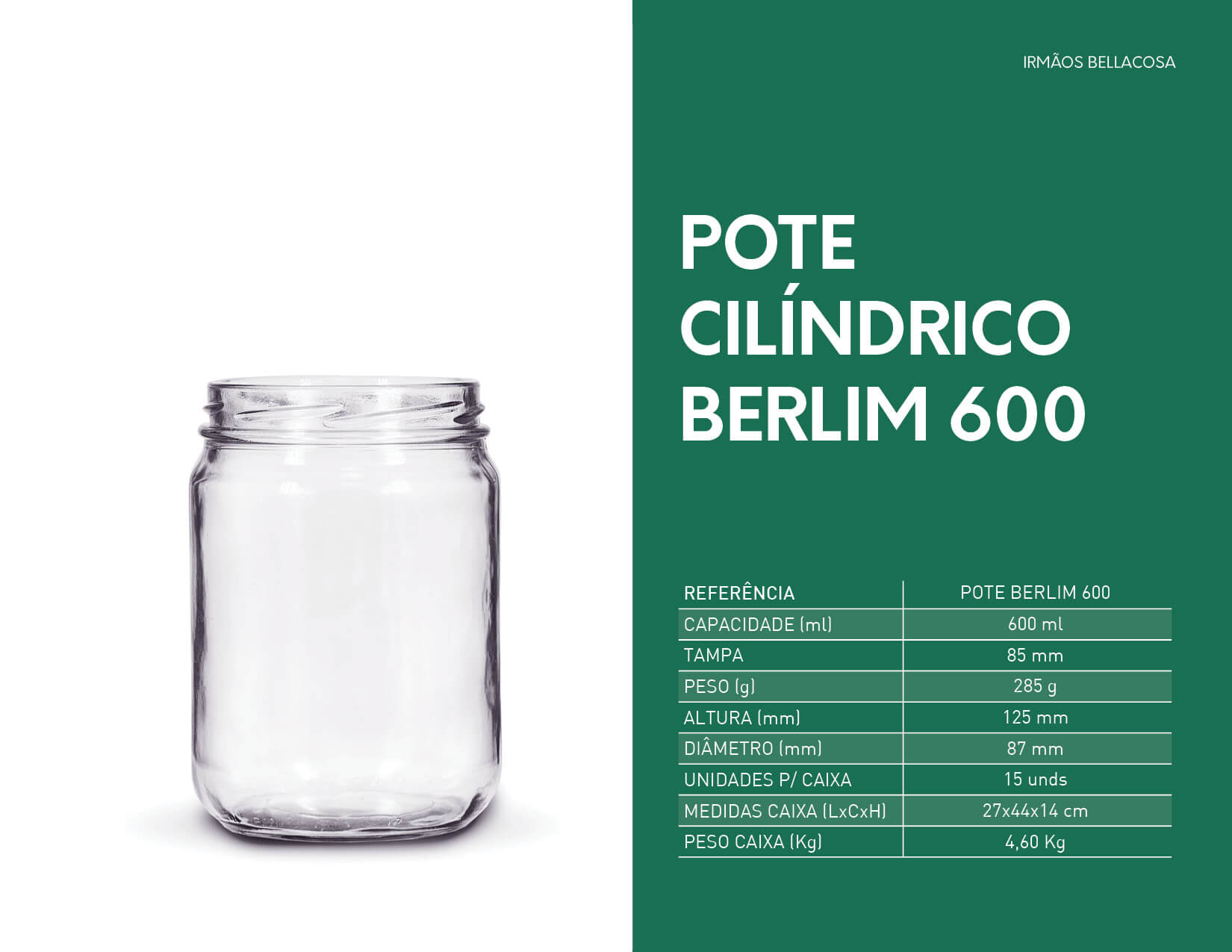 010-Pote-Cilindrico-Berlim-600-irmaos-bellacosa-embalagens-de-vidro